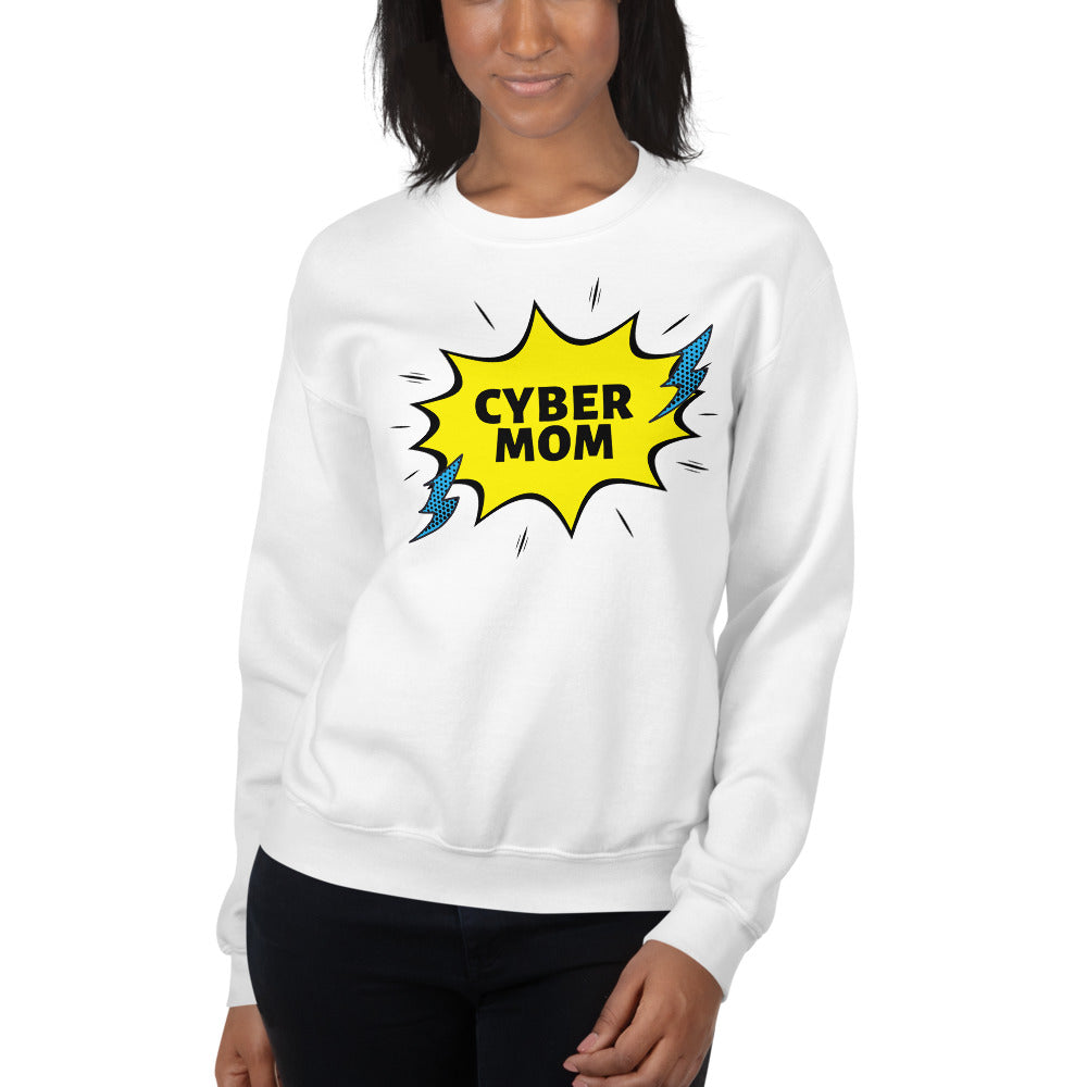 """Cyber Mom"" Cyber Security Custom Women's Sweatshirt www.buildinghumanfirewall.com"