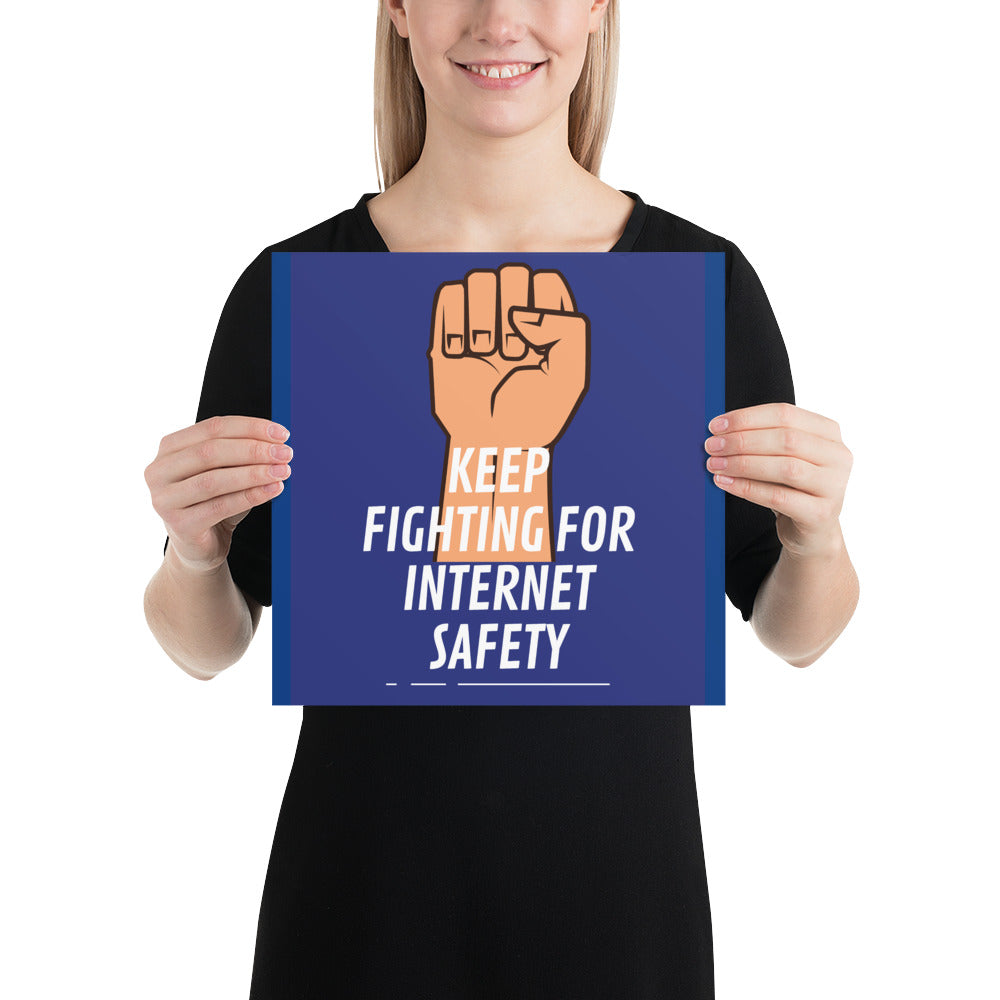 """Keep Fighting for Internet Safety"" Custom Sample Poster humanfirewall.myshopify.com"