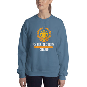 """Cyber Security Champ"" Custom Unisex Sweatshirt"
