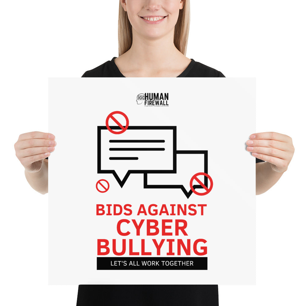 """Bid Against Cyber Bullying"" Cyber Security Custom Sample Poster www.buildinghumanfirewall.com"