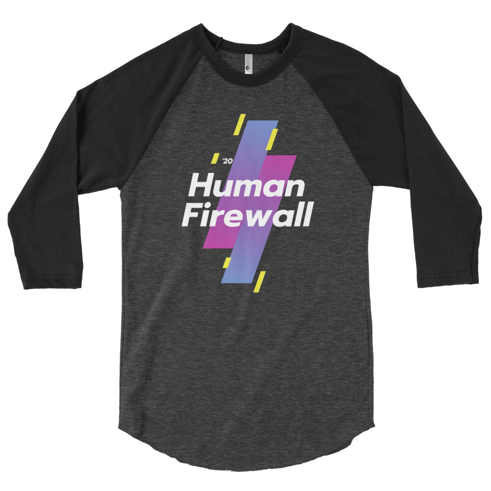 """Human Firewall - Sports"" Custom 3/4 sleeve raglan shirt"
