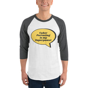 """Cyber Parenting is my Superpower"" Human Firewall Custom Men's 3/4 Sleeve Raglan Shirt www.buildinghumanfirewall.com"