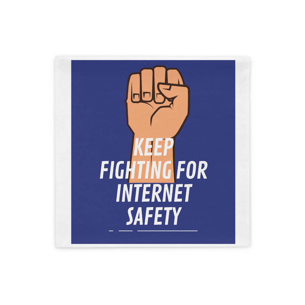 """Keep Fighting for Internet Safety"" Custom Pillow Case humanfirewall.myshopify.com"