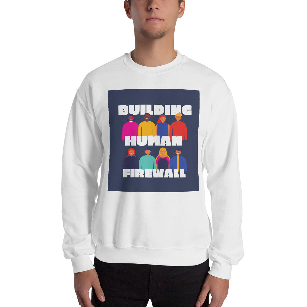 """Building Human Firewall (Diversity)"" Cyber Security Custom Men's Sweatshirt www.buildinghumanfirewall.com"