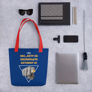 """Sec_rity is Incomplete Without U"" Cyber Security Custom Tote bag"