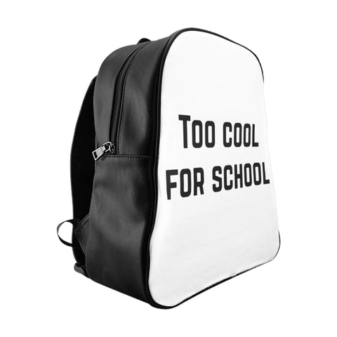 Too Cool for School Backpack - Large - Bags