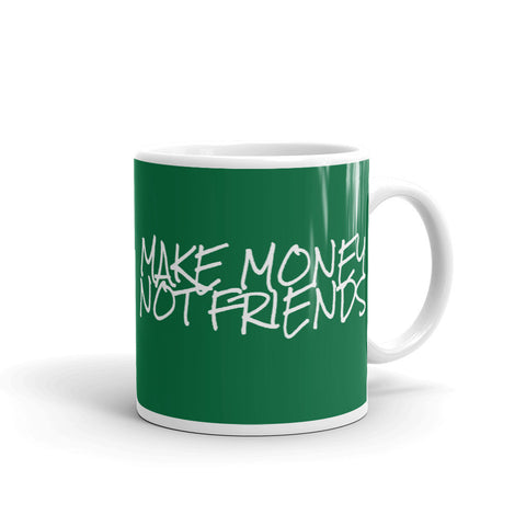 Make Money Mug - mug
