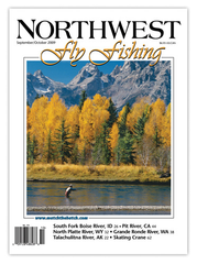 Northwest Fly Fishing Sep/Oct 2009 (PDF) Download
