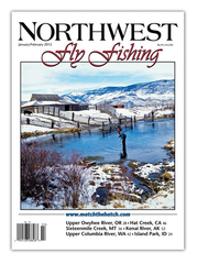 Northwest Fly Fishing Jan/Feb 2012 (PDF) Download