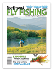 Northwest Fly Fishing March/April 2018 (Print)