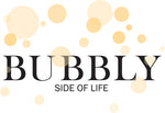 Bubbly Side of Life