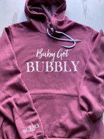Baby Got Bubbly Hoodie