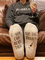 If you can read this...POP the BUBBLY socks