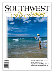 Southwest Fly Fishing March/April 2007 (Print)