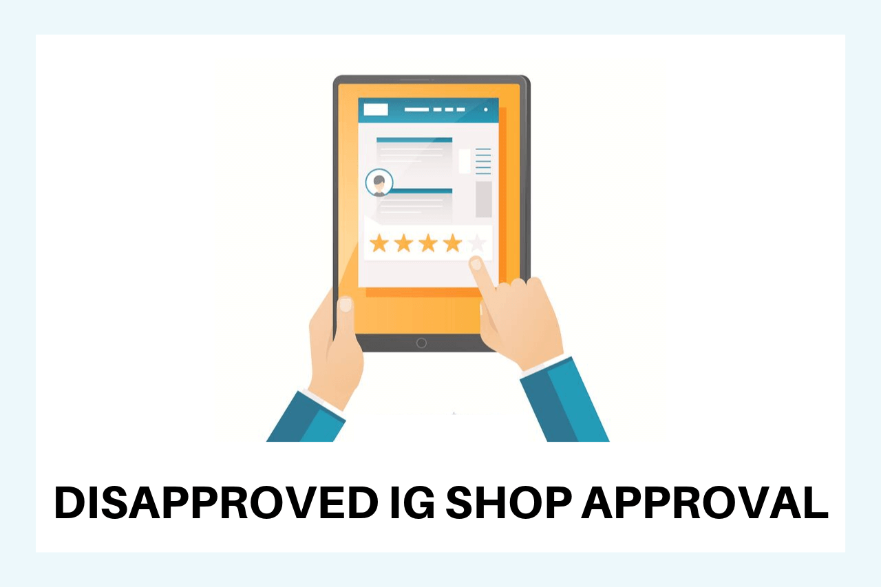 Disapproved Instagram Shop Approval - Dropshipping Team