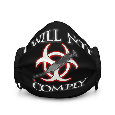 I Will Not Comply Premium face mask - Attire T