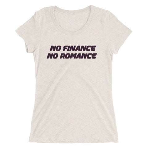 No Finance No Romance short sleeve t-shirt - Attire T