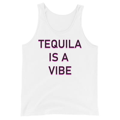 Tequila is a Vibe Tank Top