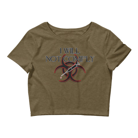 I Will Not Comply Women's Crop Tee - Attire T