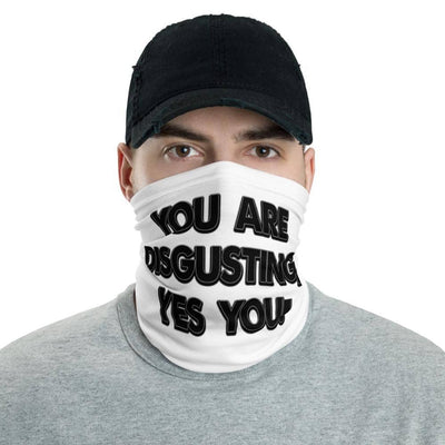 You Are Disgusting, Yes You! Face Mask - Attire T