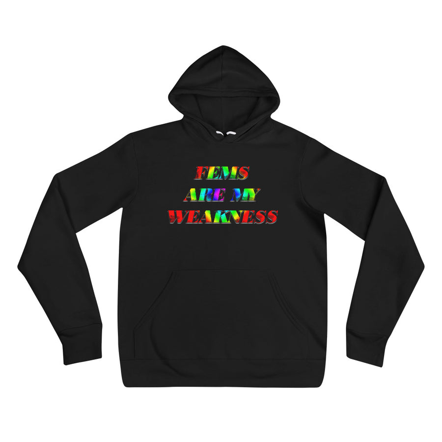Fems Are My Weakness Hoodie