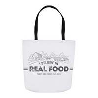 I Believe In Real Food Tote Bag