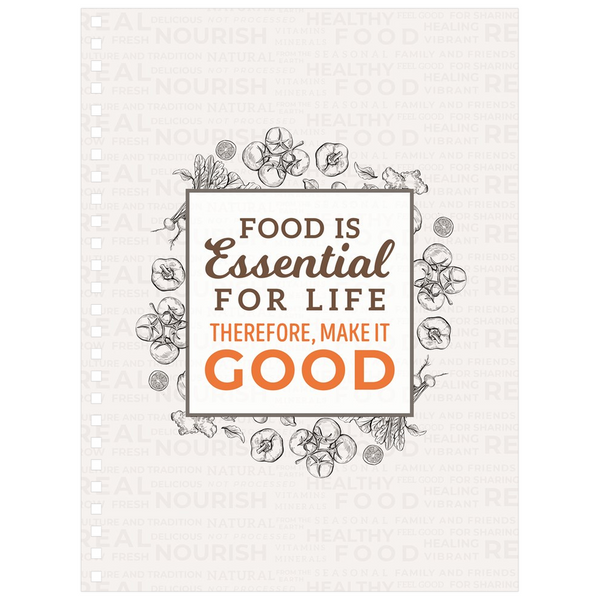 Food Is Essential To Life Meal Planning Notebook