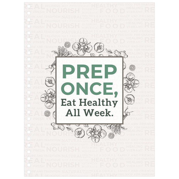 Prep Once Meal Planning Notebook