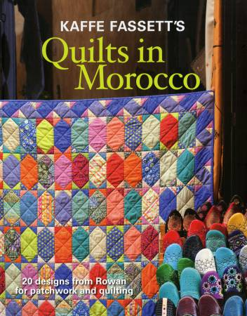 Kaffe Fassett Quilts In Morocco Book