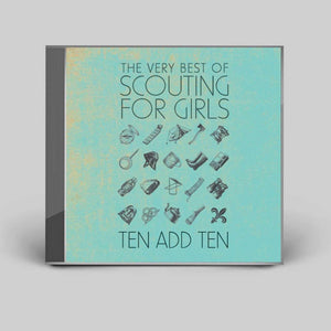 The Very Best of Scouting For Girls - Ten Add Ten - CD