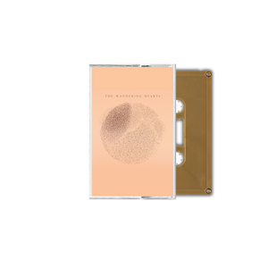 The Wandering Hearts Gold Cassette - Online Exclusive
