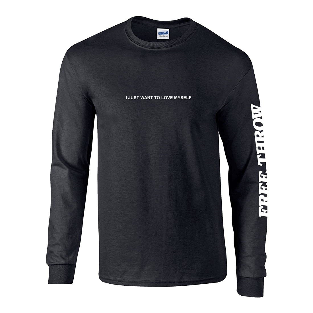 I Just Want To Love Myself Black Long Sleeve Tee