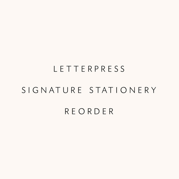Signature Stationery - Reorder