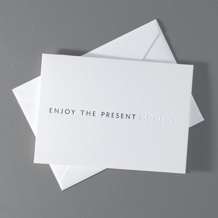 Enjoy The Present Moment (small)