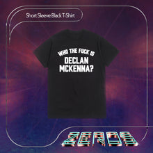 Load image into Gallery viewer, Zeros CD + Who The F**k is Declan McKenna? Tee