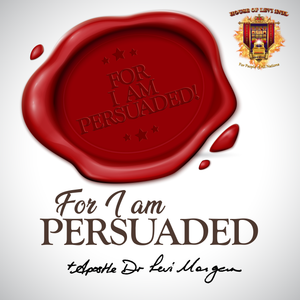 For I Am Persuaded