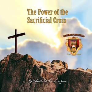 The Power of the Sacrificial Cross