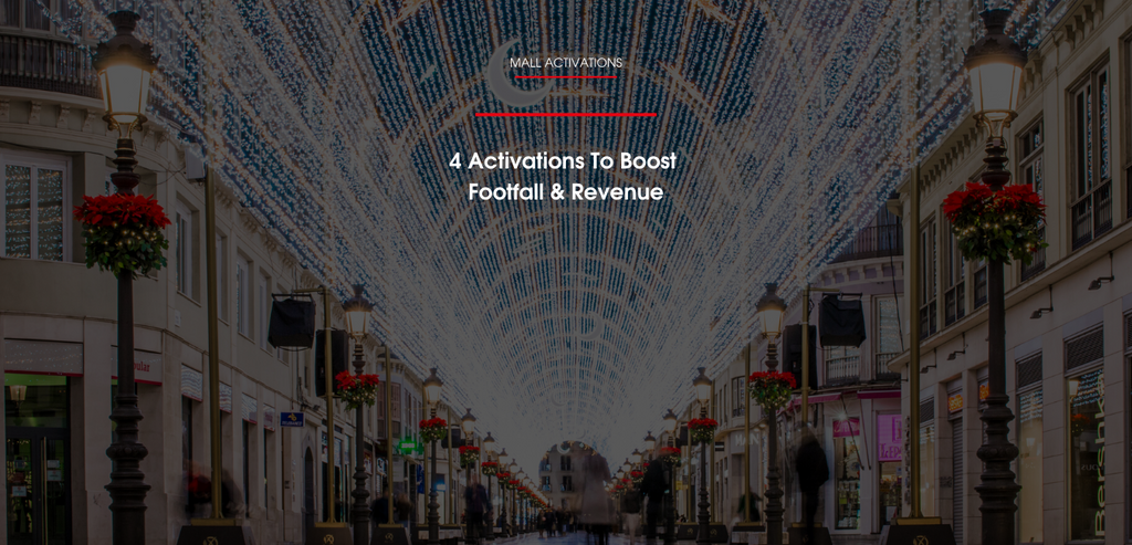 4 Mall Activations To Boost Footfall & Revenue in 2020