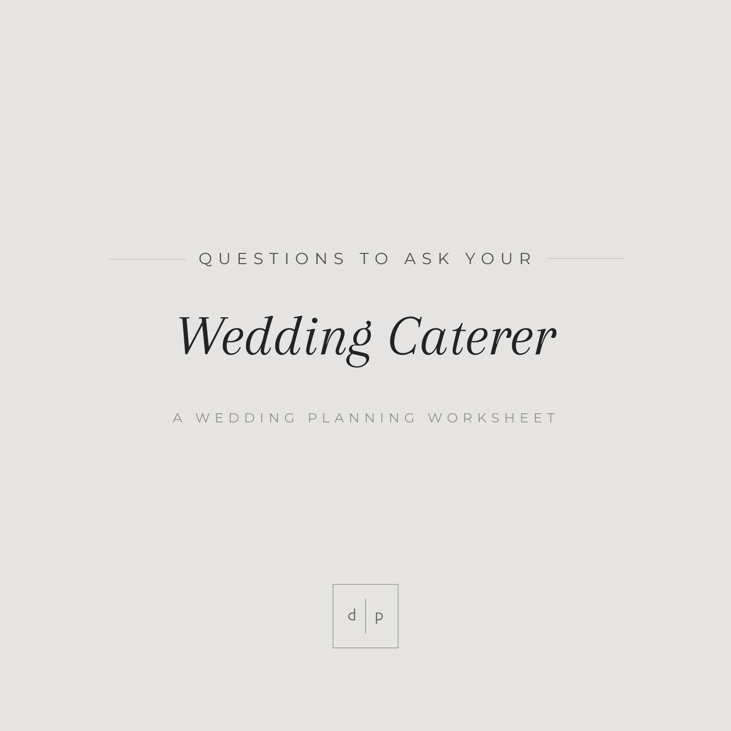 Worksheet: Questions to Ask Your Caterer