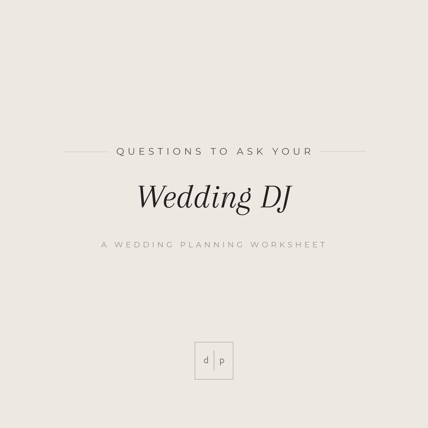 Worksheet: Questions to Ask Your Wedding DJ