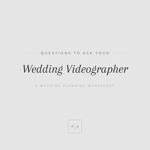 Worksheet: Questions to Ask Your Wedding Videographer