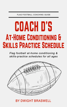Load image into Gallery viewer, FREE Coach D's Flag Football Conditioning Workouts