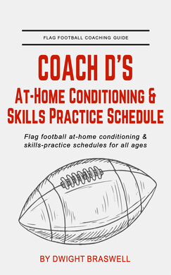 FREE Coach D's Flag Football Conditioning Workouts