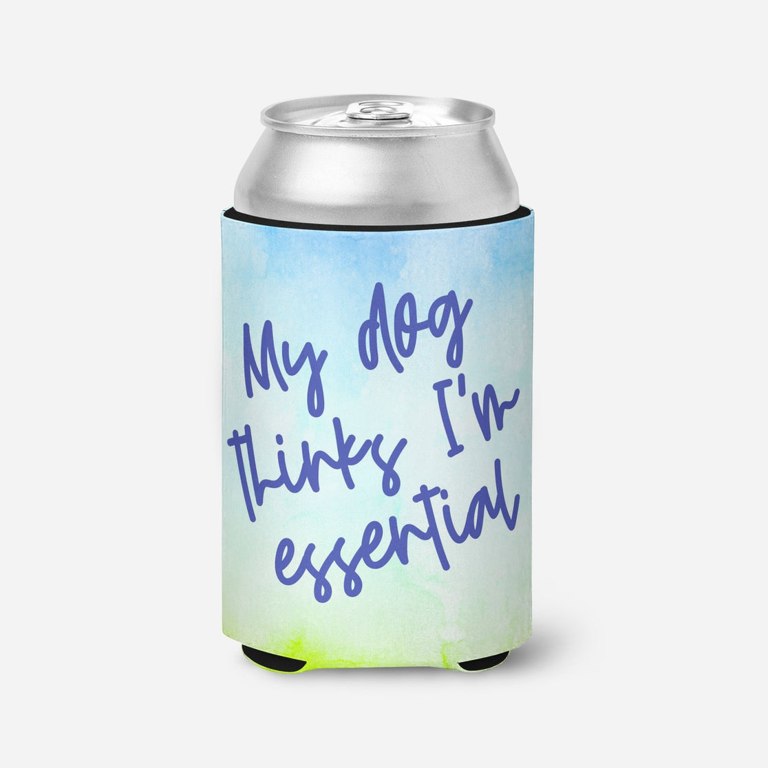 My Dog Thinks I'm Essential Can Cooler