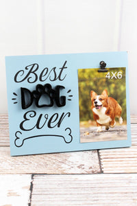 Best Dog Ever Photo Display (4x6)