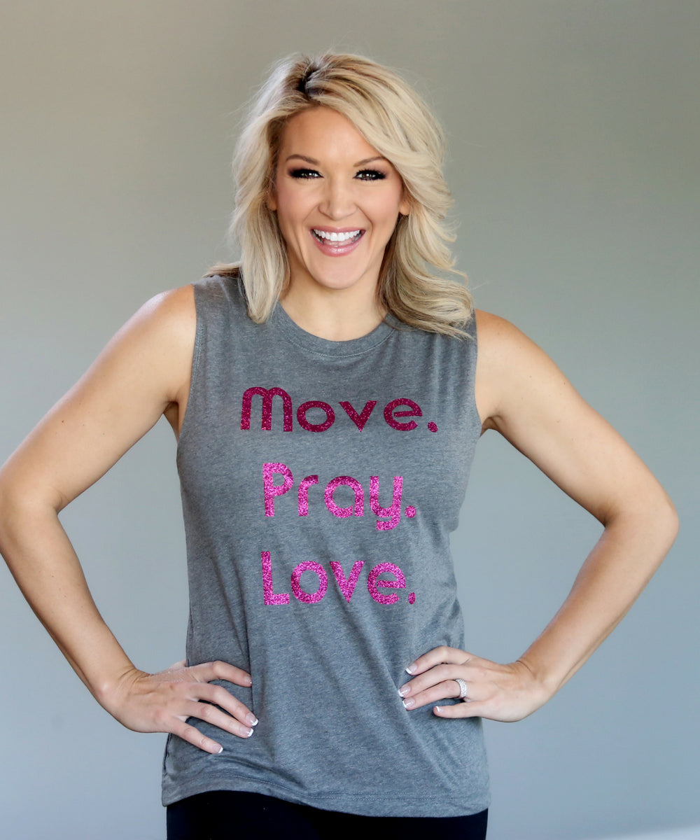 Move Pray Love Gray Muscle Tank