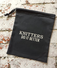 Load image into Gallery viewer, Knitters Do It Better Cotton Drawstring Project Tote Bag