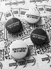 Load image into Gallery viewer, Knitters Do It Better Pinback Button Badge