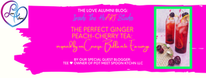 The Perfect Ginger Peach-Cherry Tea inspired by our Cereza Brillante Earrings