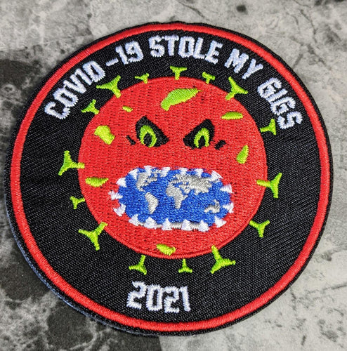 COVID-19 Stole My Gigs(2021) Iron-On Patch